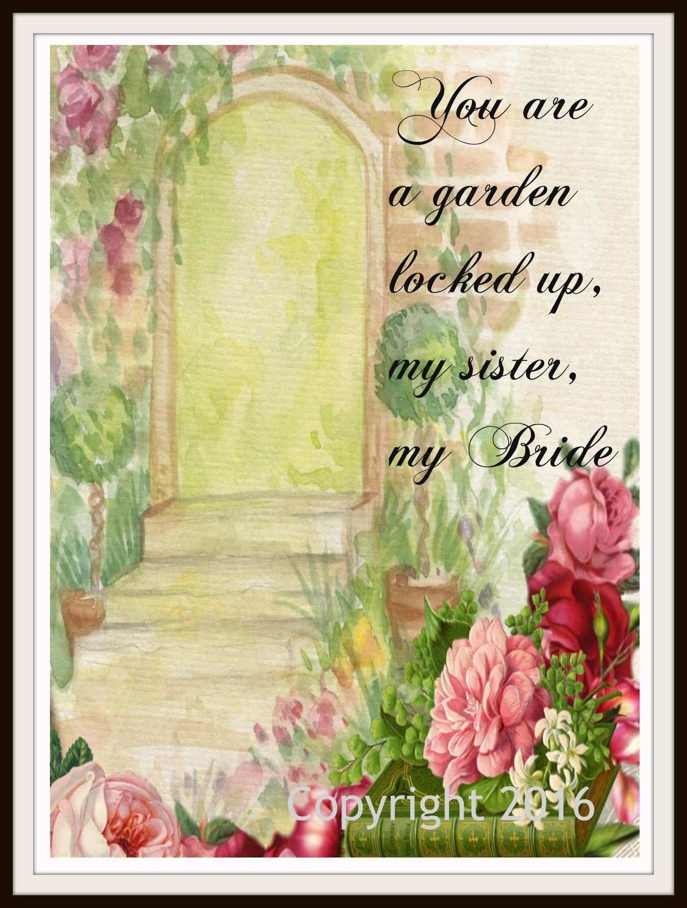 "Scripture Art Print ""You Are A Garden Locked Up"" Wall Decor 8 x 10"