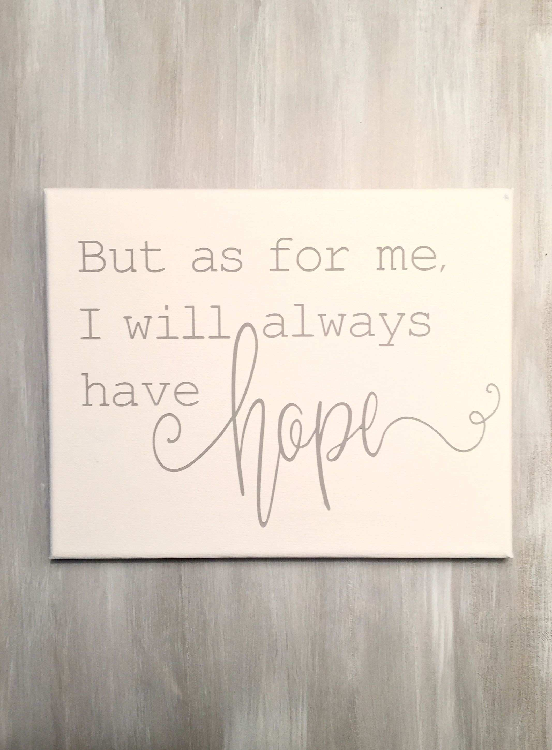 but as for me I will always have hope rustic decor wall art wall