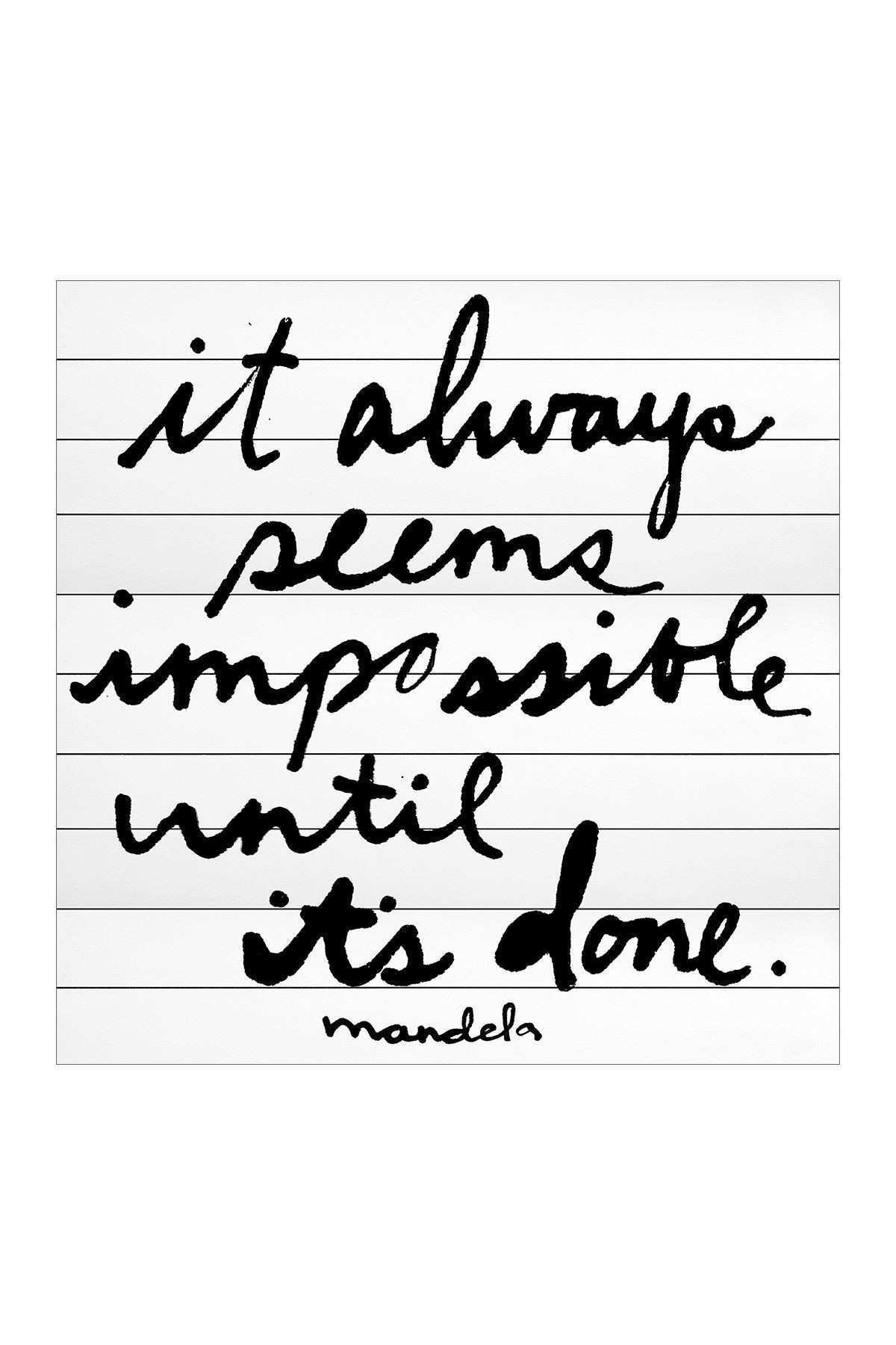 It Always Seems Impossible Posters & Quotes Pinterest