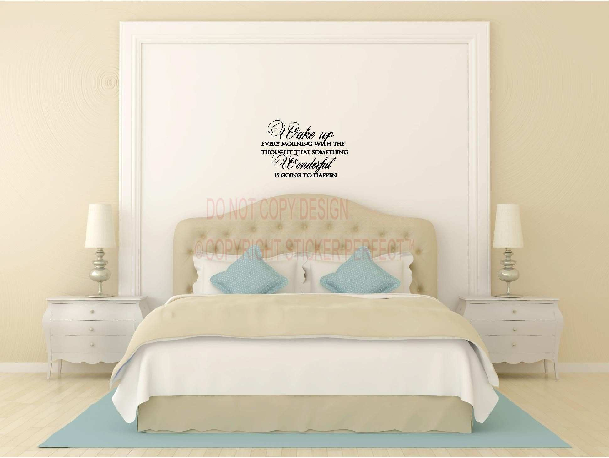 Wall Sayings New 2 Wake Up Every Morning with the thought that something Wonderful is