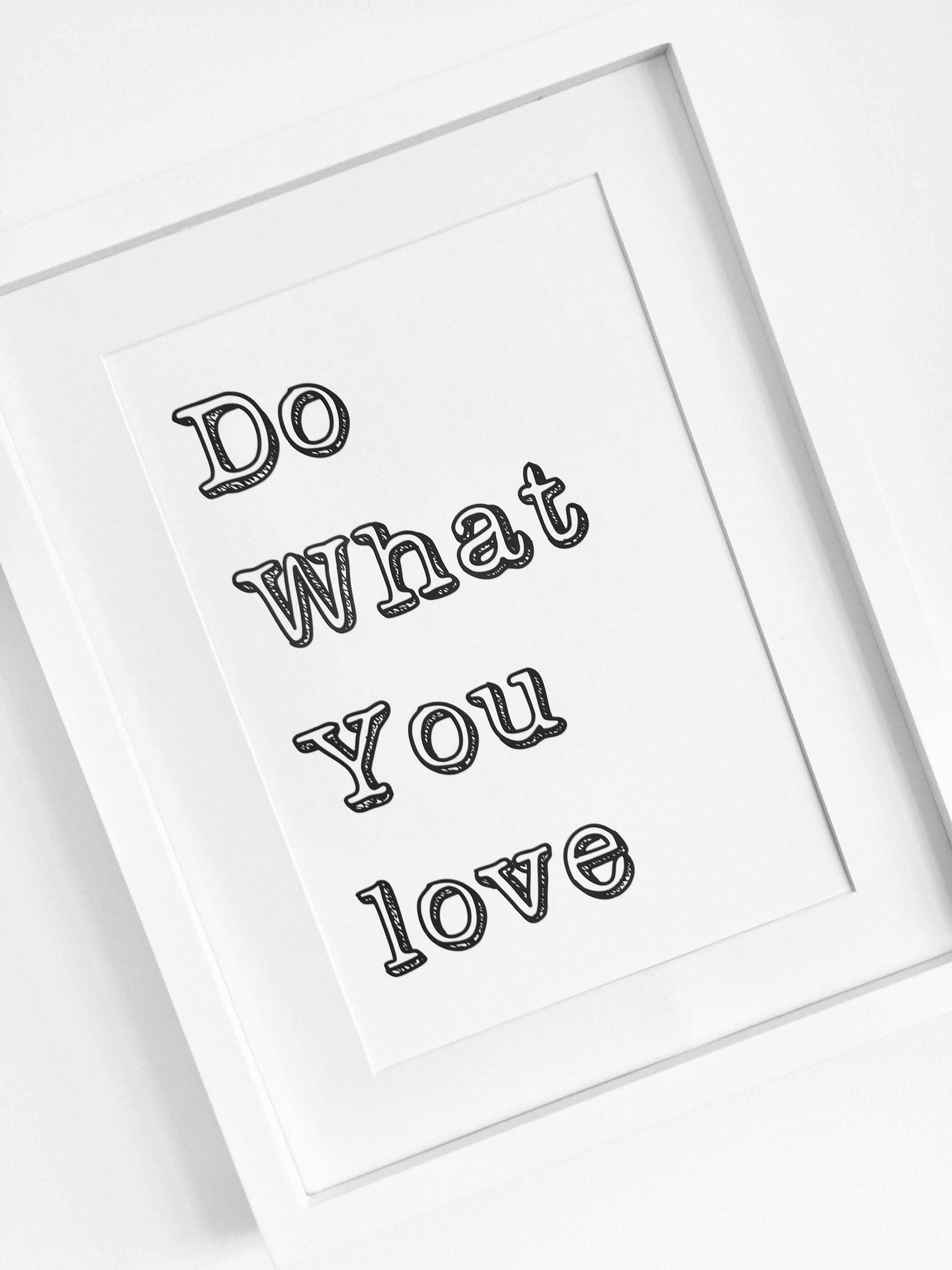 Do What You Love Quote Print Graduation Gift fice Decor Modern