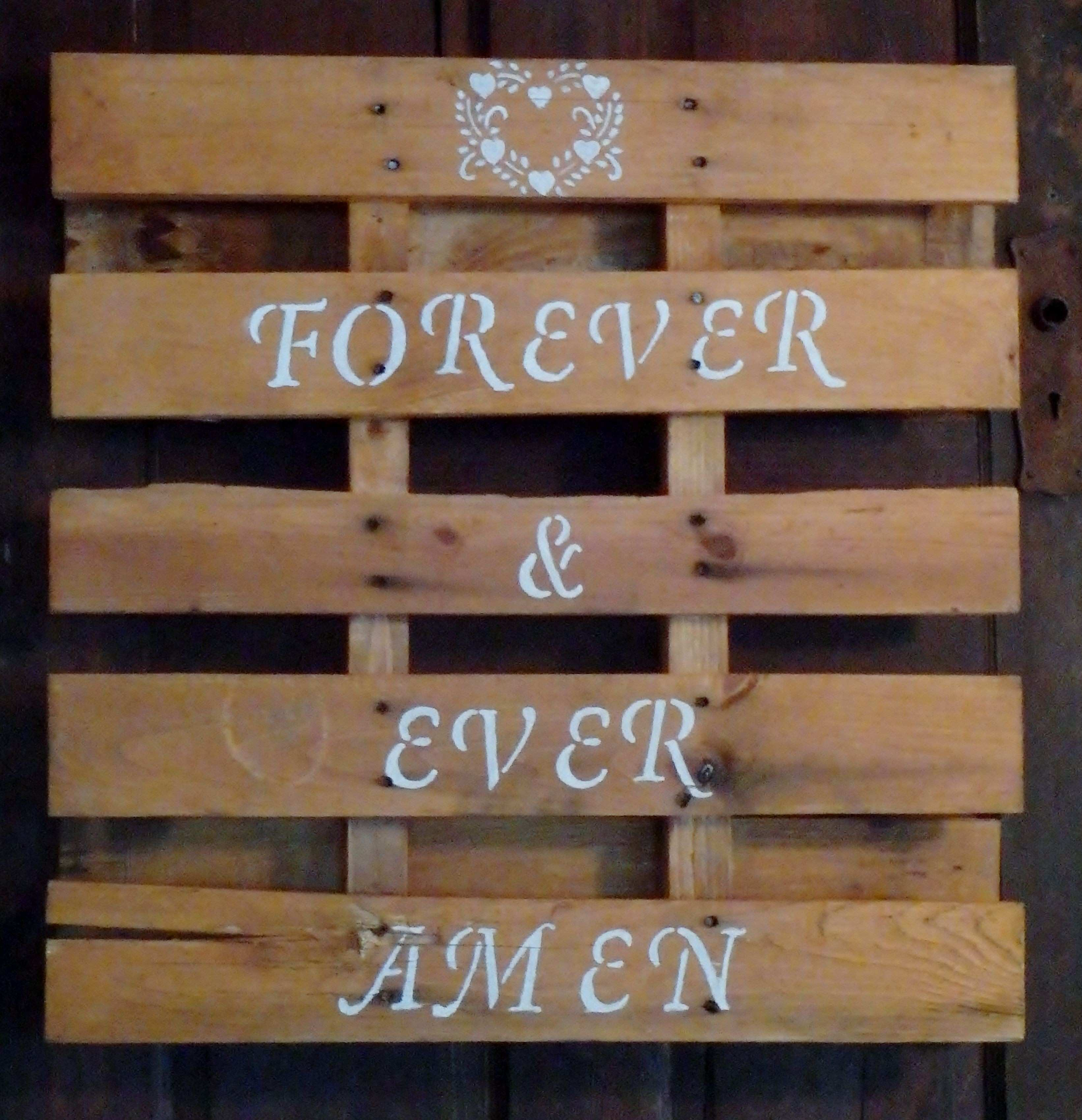 Randy Travis Forever and Ever Amen 2 x2 wood pallet Wedding sign